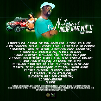 DJ Notorious Marshal Notorious Naija Jamz Vol 11 Tracklist