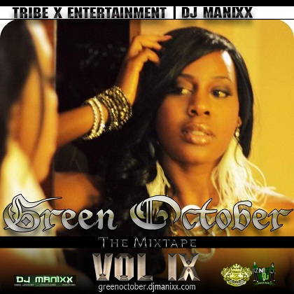 Tribe X DJ Manixx Green October Mixtapes