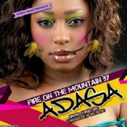 Lady Adasa Fire On The Mountain