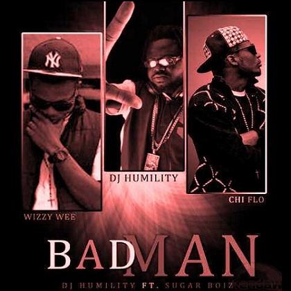 Badman DJ Humility Sugaboiz