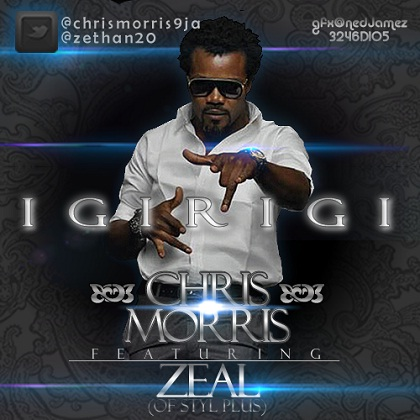 Chris Morris Igirigi Zeal