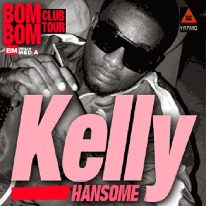 Kelly Hansome Bom Bom Club Tour