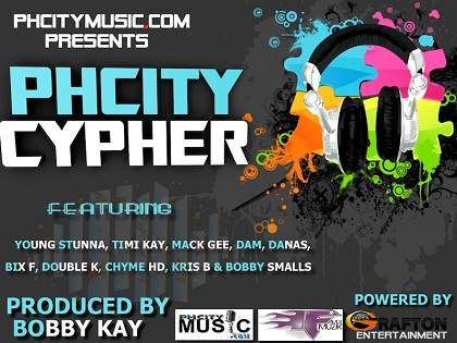 PHCITY CYPHER - Young Stunna, Timi Kay, Mack Gee, Dam, Danas