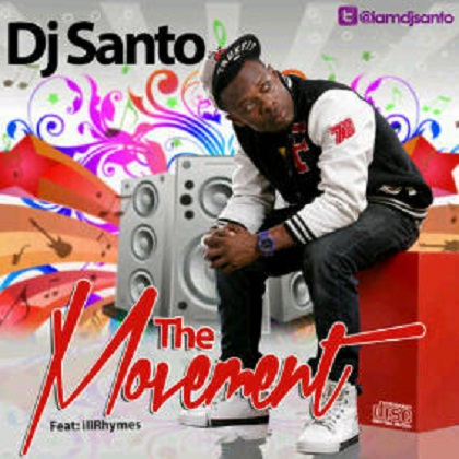 DJ Santo The Movement Ill Rhymes