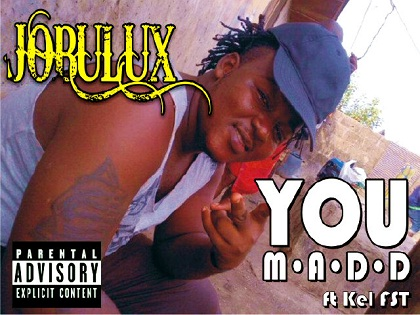 Jobulux You M.A.D.D Kel FST