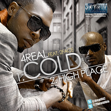 4Real 2FACE IDIBIA HIGH PLACE