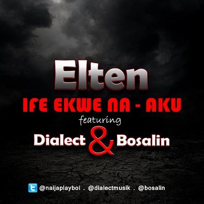Elten Ife Ekwe N'Aku Dialect Bosalin