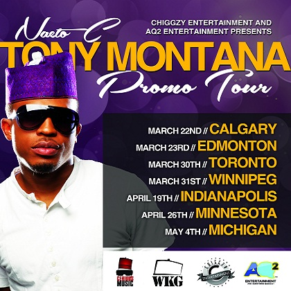 Naeto C Tony Montana Promo Tour