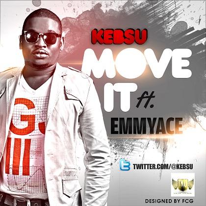 Kebsu Move It Emmyace