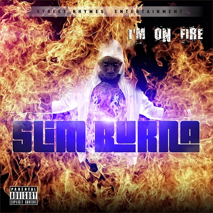Slim Burna I'm  On Fire artwork