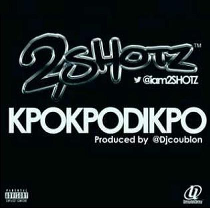 2SHOTZ KPOKPODIPKO DJ Coublon