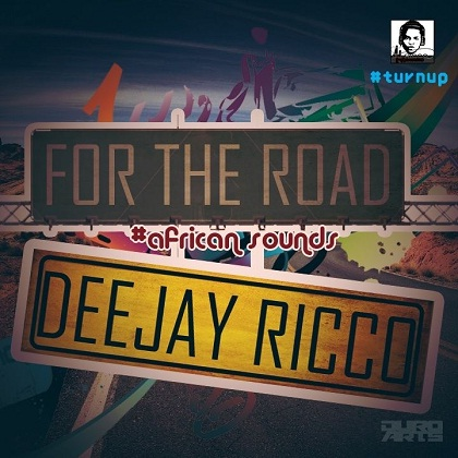 Deejay Ricco For The Road African Sounds