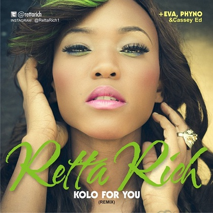 Retta Rich Kolo For You Phyno Eva Alordiah Casey Ed