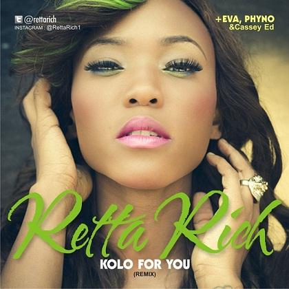 Retta Rich Kolo For You Phyno Eva Alordiah Casey Ed