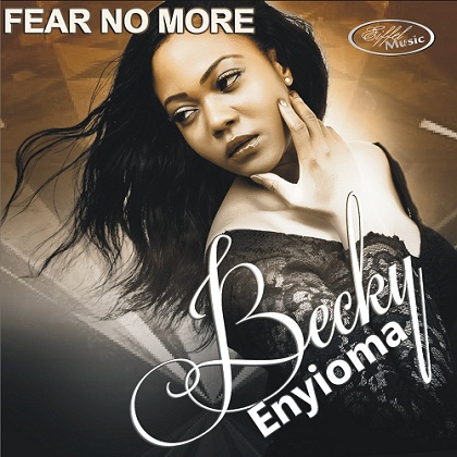 Becky  Enyioma Fear No More