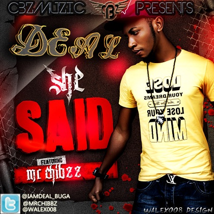 CBZ MUSIC SHE SAID MR. CHIBZZ