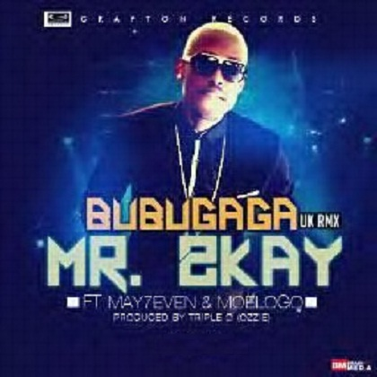 Mr. 2Kay Bubugaga Remix May7ven Moelogo