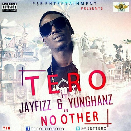 Tero Jay Fizz Yung Hanz No Other